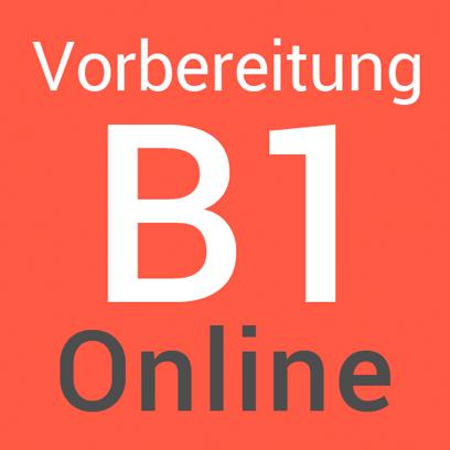 Online Vorbereitung B1: Hören-Lesen, Schreiben, Sprechen