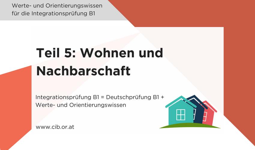 Integrationsprüfung Fragen: Wohnen und Nachbarschaft